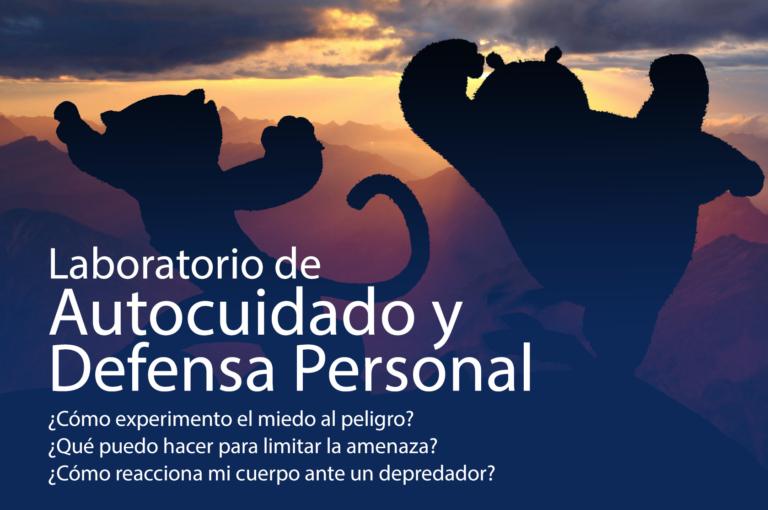 Laboratorio de autocuidado y defensa personal